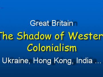 colonialism, Ukraine, GB, India, Hong Kong. Колониализм. Украина. Гон-Конг. Великобритания. Индия. Китай